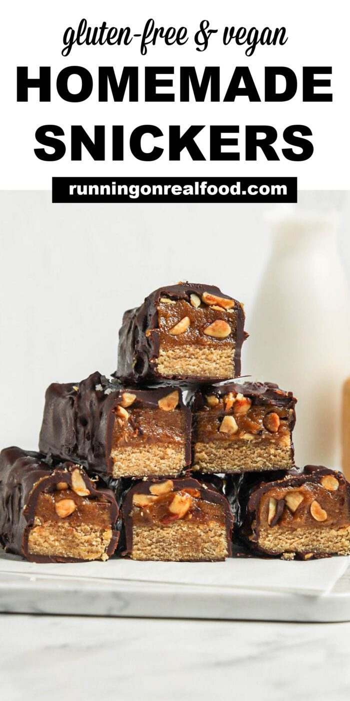 Pinterest graphic with an image and text for homemade snickers bars.