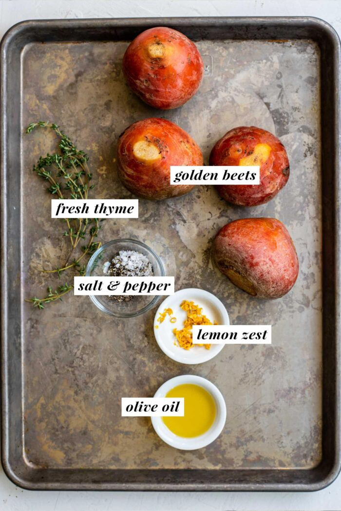 Visual list of ingredients for making an oven roasted golden beet recipe.